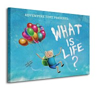 Adventure Time - What is Life? - Obraz WDC90365